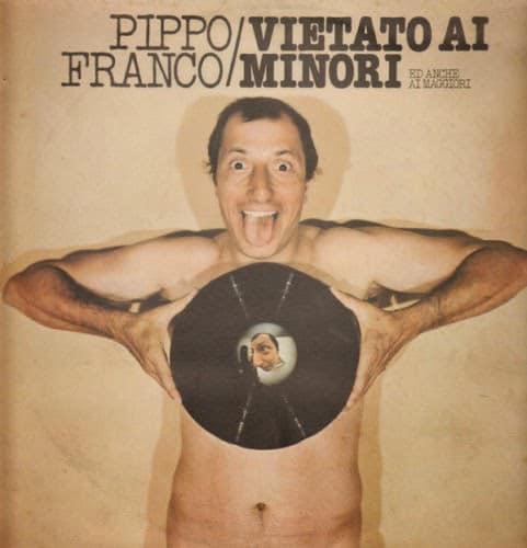 Pippo Franco - Vietato Ai Minori