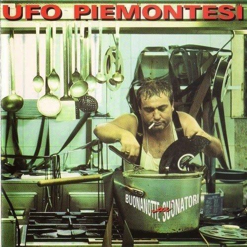Ufo Piemontesi - Buonanotte ai Suonatori