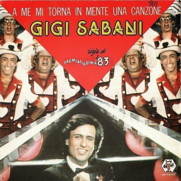 Gigi Sabani - A Me Mi Torna In Mente Una Canzone