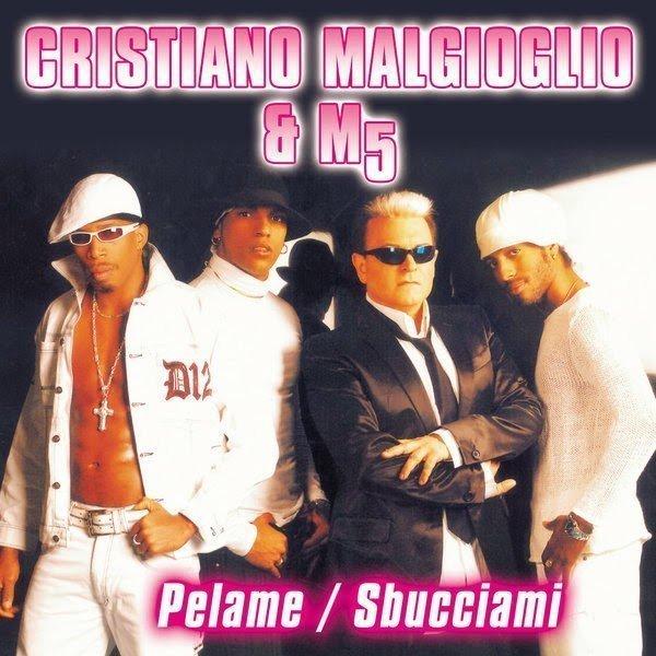 Cristiano Malgioglio feat. M5 - Pelame / Sbucciami (2006 - singolo)