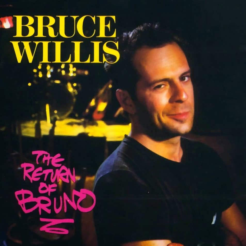 Bruce Willis – The Return Of Bruno (1987 - LP)