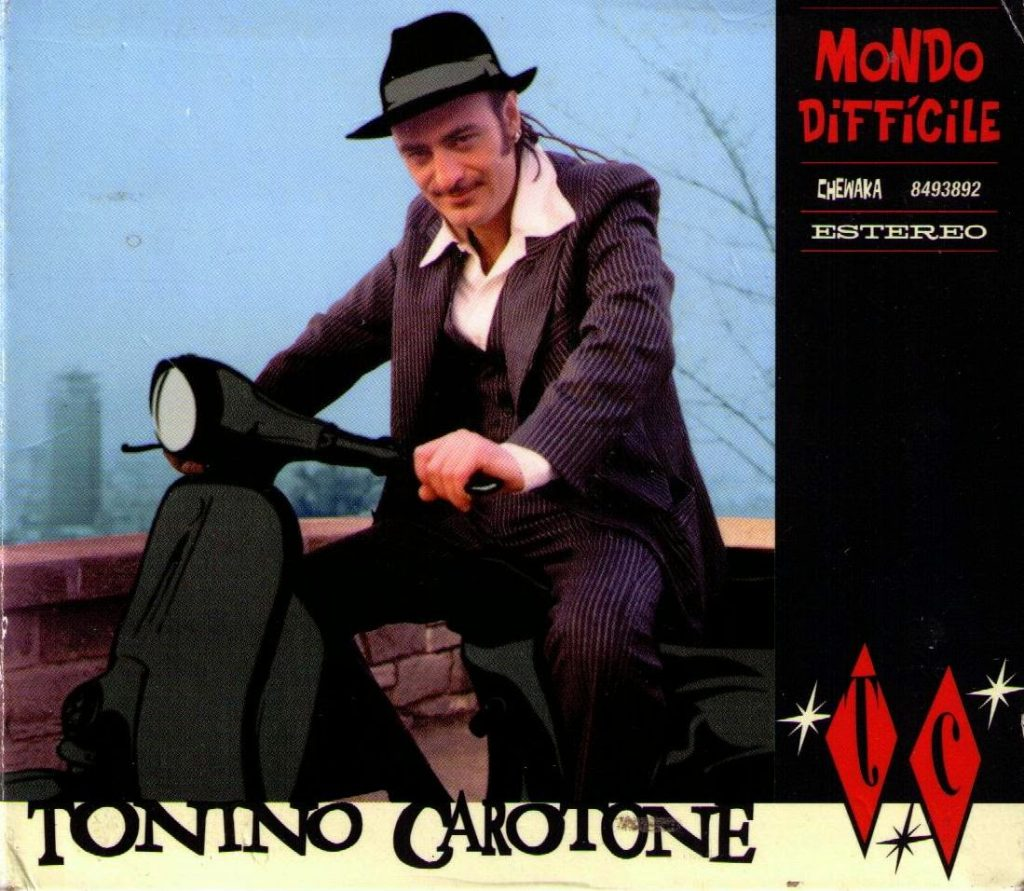 Tonino Carotone – Mondo Difficile (2000 - CD)