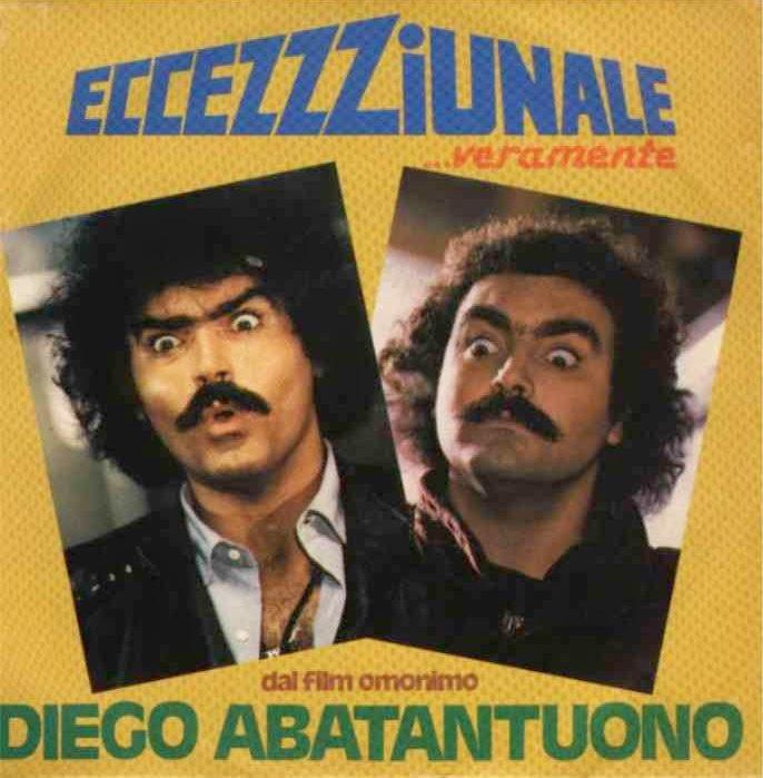 """Diego Abatantuono - Eccezzziunale... Veramente (1982 - 7"""")"""