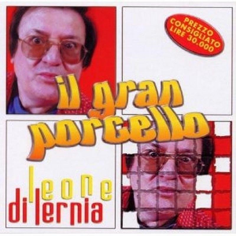 Leone Di Lernia - Il Gran Porcello (2001 - CD)