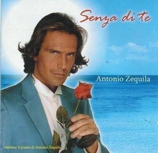 Antonio Zequila – Senza Di Te