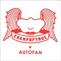 Exchpoptrue - Autofan