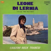 Leone Di Lernia & la sua New Rock Band - Canzoni Rock Tranesi