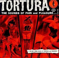 United Artist - Tortura: The Sounds of Pain and Pleasure... No. 1