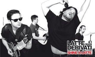 Latte & i Suoi Derivati - Shine a Latte - World Tour