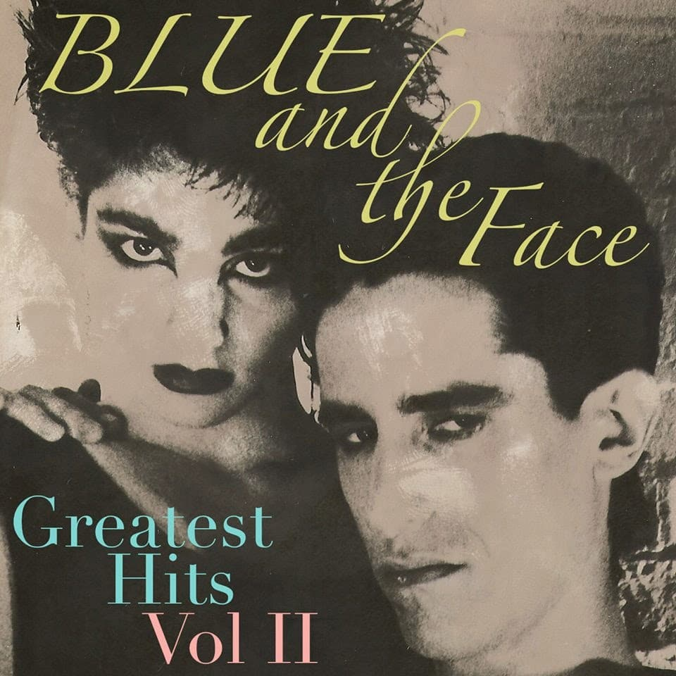 Blue And The Face - Greatest Hits Vol II