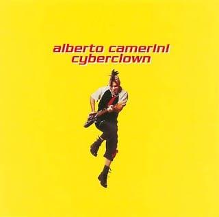 """Alberto Camerini – Fatti Una Canna (da """"Cyberclown"""" - 2001)"""